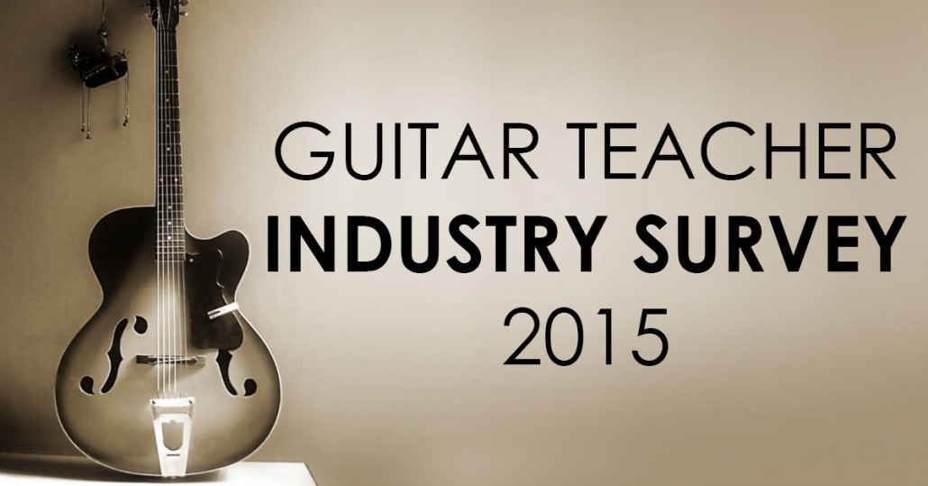 Guitar Teacher Industry Survey 2015